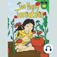 Too Many Tomatoes