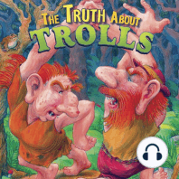 The Truth About Trolls