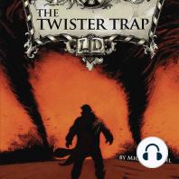 The Twister Trap
