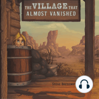 The Village That Almost Vanished