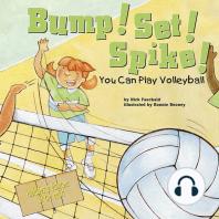 Bump! Set! Spike!