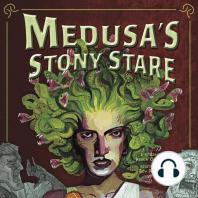 Medusa's Stony Stare
