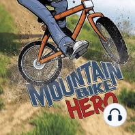 Mountain Bike Hero