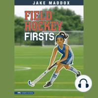 Field Hockey Firsts
