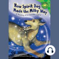 How Spirit Dog Made the Milky Way