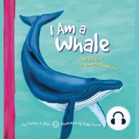 I Am a Whale