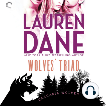Wolves' Triad: Cascadia Wolves, Book 3