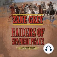 Raiders of Spanish Peaks