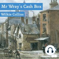 Mr Wray's Cash Box
