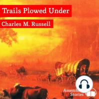 Trails Plowed Under