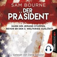Der Präsident (Gekürzt)