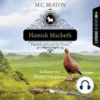 Hamish Macbeth geht auf die Pirsch - Schottland-Krimis 2 (Gekürzt)