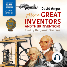 More Great Inventors and Their Inventions