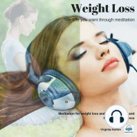 Weight Loss: Meditation for weight loss and mindful eating and for inner confidence