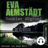 Dunkler Abgrund - Ein Urlaubskrimi mit Pia Korittki (Ungekürzt)