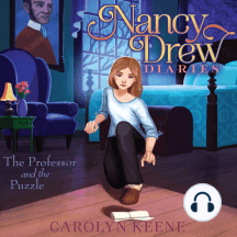 The Professor and the Puzzle: Nancy Drew Diaries, Book 15