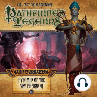 Mummy's Mask: Pyramid of the Sky Pharaoh: Pathfinder Legends, Season 2, Chapter 6