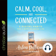 Calm, Cool, and Connected