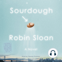 Sourdough: A Novel