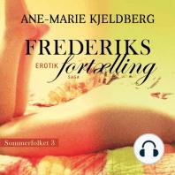 Frederiks fortælling - Sommerfolket 3 (uforkortet)