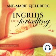 Ingrids fortælling - Sommerfolket 4 (uforkortet)