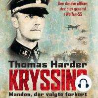 Kryssing - manden, der valgte forkert (uforkortet)