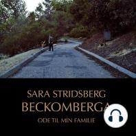 Beckomberga - Ode til min familie (uforkortet)