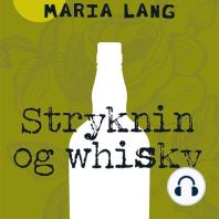 Stryknin og whisky (uforkortet)