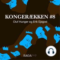 Oluf Hunger og Erik Ejegod - Kongerækken 8 (uforkortet)
