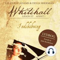 Indskibning - Whitehall 1 (uforkortet)