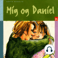 Mig og Daniel (uforkortet)
