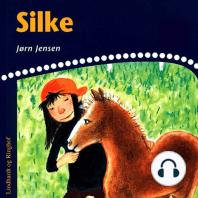 Silke (uforkortet)