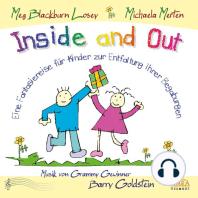 Inside and Out. Von innen heraus. Eine Fantasiereise für Kinder zur Entfaltung ihrer Begabungen