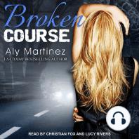 Broken Course