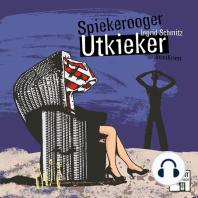 Spiekerooger Utkieker - Tatort Schreibtisch - Autoren live, Folge 5 (Ungekürzt)