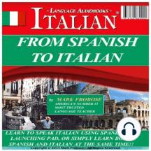 From Spanish To Italian: Easy way to learn Italian from Spanish