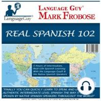 Real Spanish 102