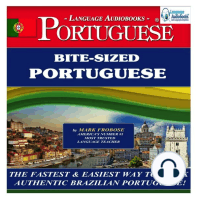 Bite-Sized Portuguese (Brazilian): The Fastest & Easiest Way to Speak Authentic Brazilian Portuguese!