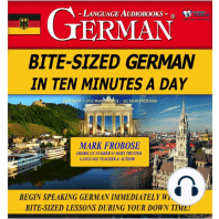 Bite-Sized German in Ten Minutes a Day