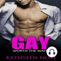 Gay: Worth the Wait