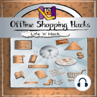 Offline Shopping Hacks