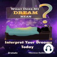 What Does My Dream Mean?