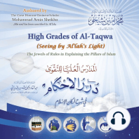 High Grades of Al-Taqwa (Seeing by Al'lah's Light)