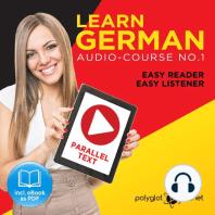 Learn German: Easy Reader, Easy Listener