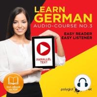Learn German - Audio-Course No. 3: Easy Reader, Easy Listener