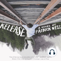 Release: A Novel