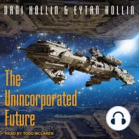 The Unincorporated Future