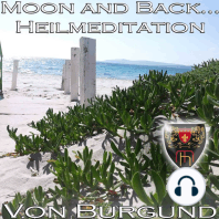 Moon and Back - Heilmeditation zur Förderung Ihrer Intuition