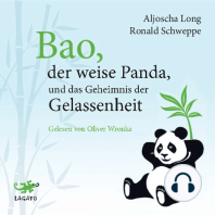 Bao, der weise Panda und das Geheimnis der Gelassenheit