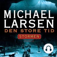 Den store tid - Stormen 2 (uforkortet)